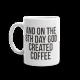 God Created Coffee Mug