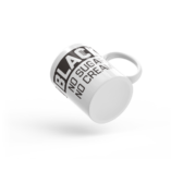 Black No Sugar No Cream Coffee Mug